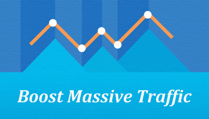 Boost Massive Traffic