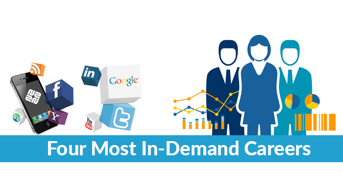 Four Most In-Demand Careers